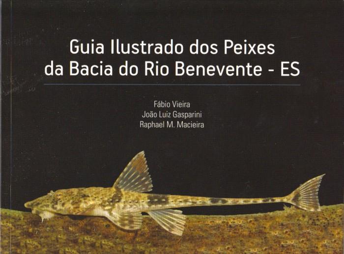 Foto do produto Guia Ilustrado dos Peixes da Bacia do Rio Benevente