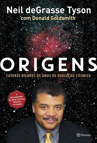 Foto do produto ORIGENS - Catorze Bilhões de anos de evolução cósmica.