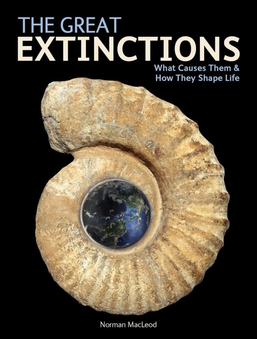 Foto do produto The Great Extinctions: What Causes Them and How They Shape Life