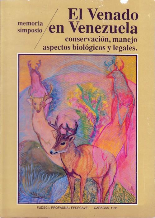 Foto do produto El Venado en Venezuela: conservación, manejo, aspectos biológicos y legales