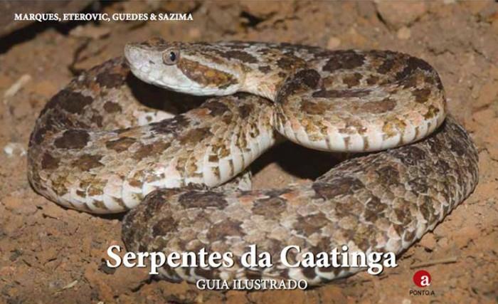 Foto do produto Serpentes da Caatinga - Guia Ilustrado