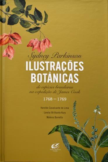 Foto do produto Ilustrações Botânicas - de Espécies Brasileiras na Expedição de Expedição de James Cook - 1768-1769