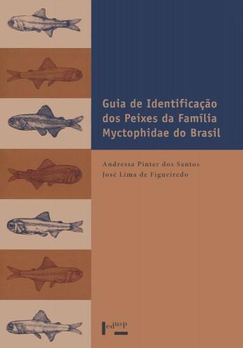 Foto do produto Guia de Identificação dos Peixes da Família Myctophidae do Brasil