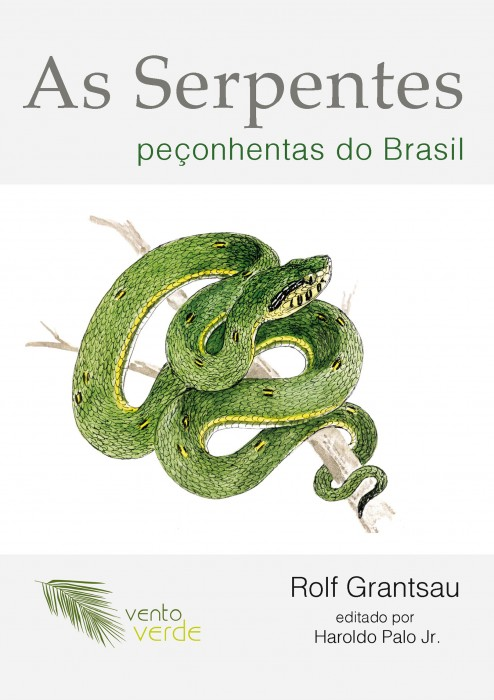 Foto do produto As Serpentes Peçonhentas do Brasil