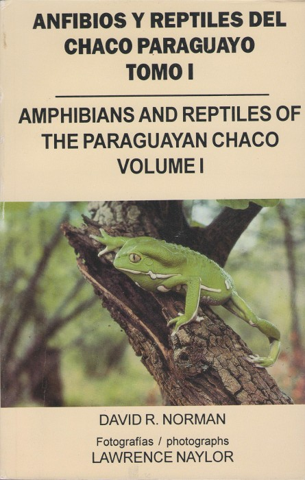 Foto do produto Anfibios y reptiles del Chaco paraguayo: Amphibians and reptiles of The Paraguayan Chaco - Volume 1