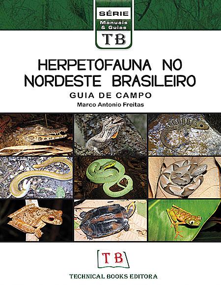 Foto do produto Herpetofauna do Nordeste Brasileiro