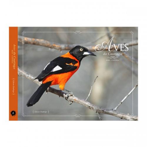Foto do produto Aves da Caatinga - Volume 6 - Coleção Aves nos biomas brasileiros