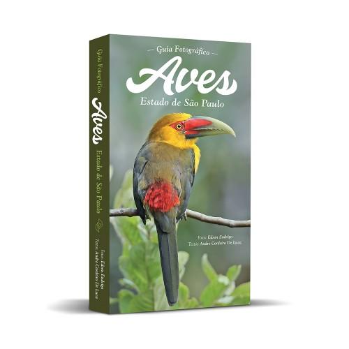 Foto do produto Guia Fotográfico AVES – Estado de São Paulo