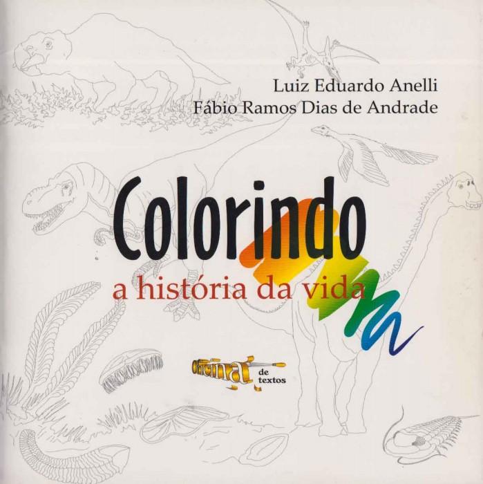 Foto do produto Colorindo a História da Vida