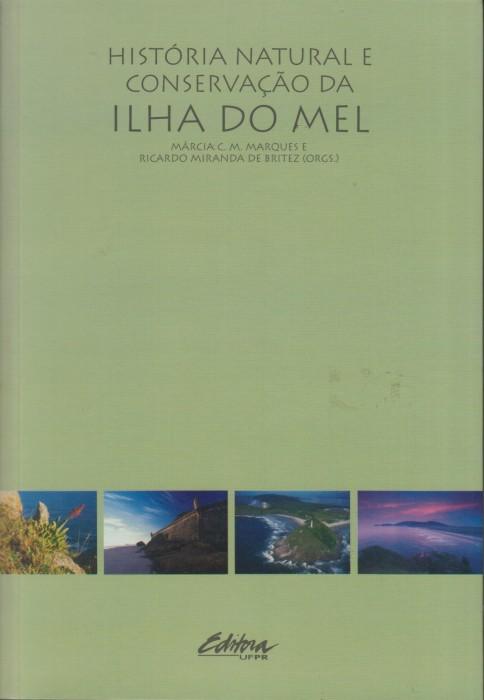 Foto do produto História Natural e Conservação da Ilha do Mel