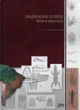 Foto do produto Evolução ao Nível de Espécie: Répteis da América do Sul.