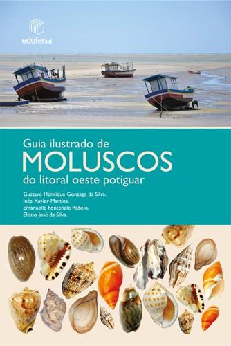 Foto do produto Guia Ilustrado de Moluscos do litoral oeste potiguar