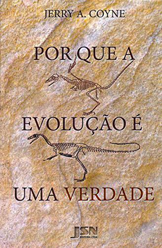 Foto do produto Porque a Evolução é uma Verdade