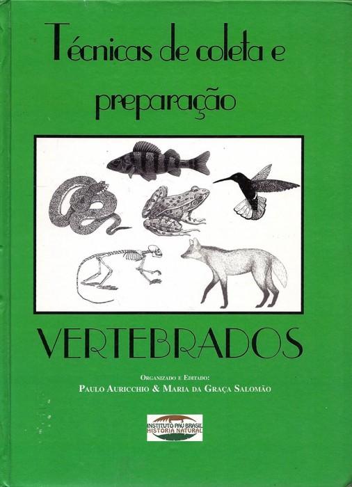 Foto do produto Técnicas de coleta e preparação de vertebrados