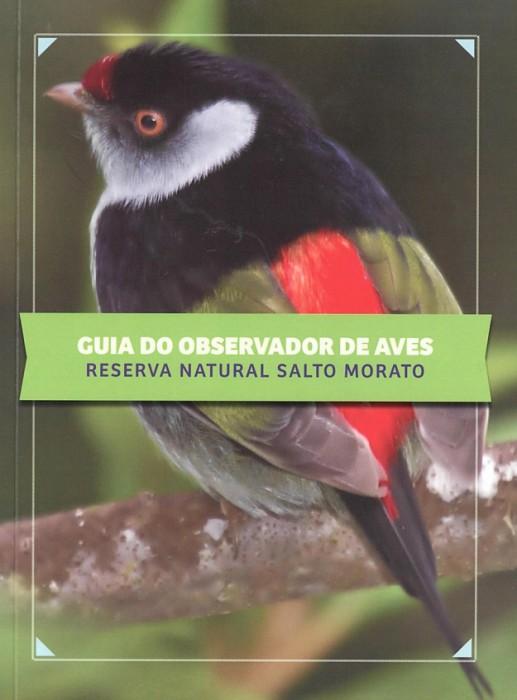 Foto do produto Guia do Observador de Aves – Reserva Natural Salto Morato