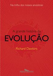 Foto do produto A Grande História da Evolução - Na trilha dos nossos ancestrais