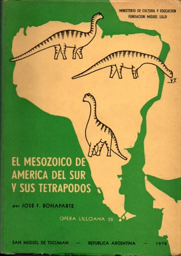 Foto do produto El Mesozoico de América del Sur y sus tetrápodos
