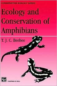 Foto do produto Ecology and Conservation of Amphibians (Conservation Biology)