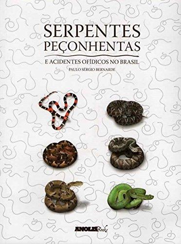 Foto do produto Serpentes Peçonhentas e Acidentes Ofídicos no Brasil