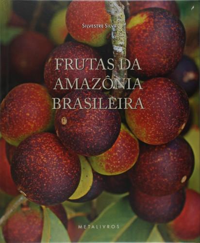 Foto do produto Frutas da Amazônia Brasileira