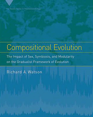 Foto do produto Compositional Evolution: The Impact of Sex, Symbiosis, and Modularity on the Gradualist Framework of