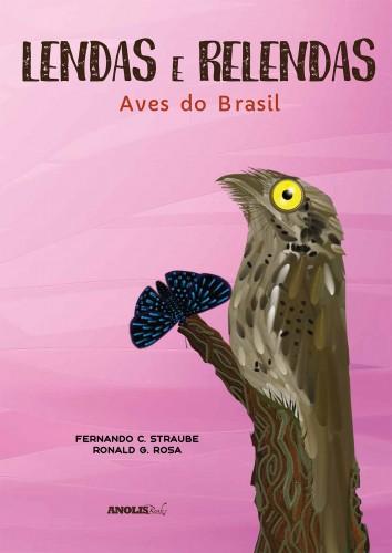 Foto do produto Lendas e Relendas - Aves do Brasil