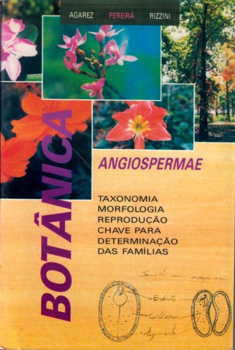 Foto do produto Botânica - Angiospermae: Taxonomia Morfologia Reprodução