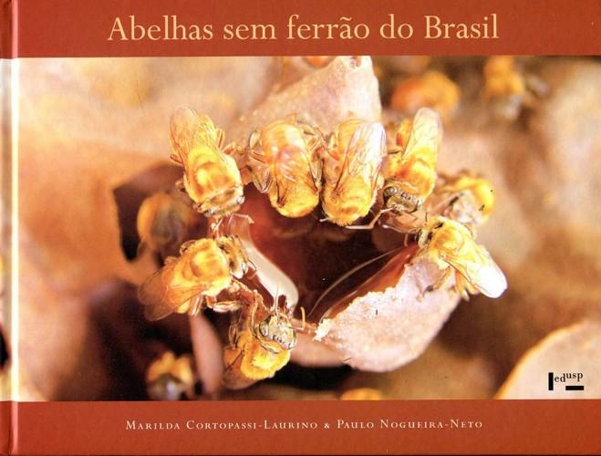 Foto do produto Abelhas sem Ferrão do Brasil