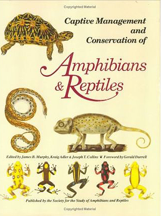 Foto do produto Captive Management Conservation of Amphibians and Reptiles (Contributions to herpetology)