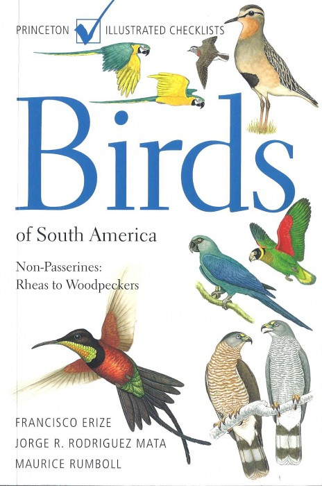 Foto do produto Birds of South America: Non-Passerines: Rheas to Woodpeckers