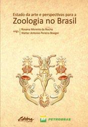 Foto do produto Estado da arte e perspectivas para a Zoologia no Brasil