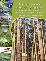 Foto do produto Manejo Integrado de Pragas Florestais: Fundamentos Ecológicos, Conceitos e Táticas de Controle