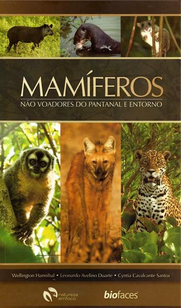 Foto do produto Mamíferos não voadores do Pantanal e entorno