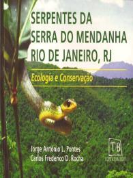 Foto do produto Serpentes da Serra do Mendanha, Rio de Janeiro, RJ - Ecologia e Conservação