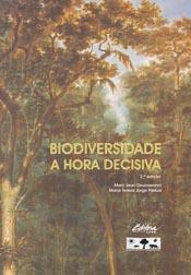 Foto do produto Biodiversidade: A hora decisiva