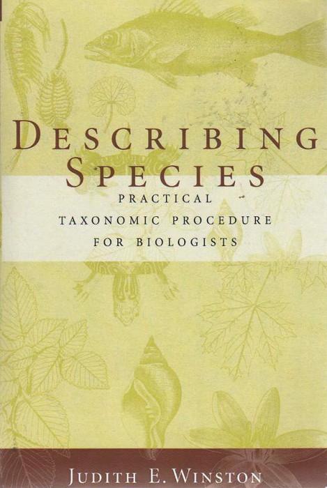 Foto do produto Describing Species - Practical Taxonomic Procedure for Biologists