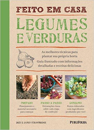 Foto do produto Feito em Casa. Legumes e Verduras