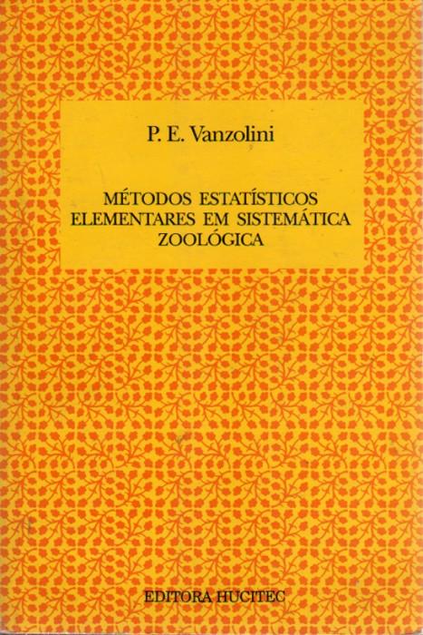 Foto do produto Métodos Estatísticos Elementares em Sistemática Zoológica