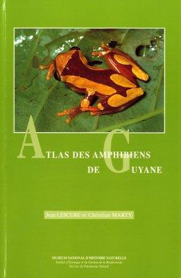 Foto do produto Atlas des Amphibiens de Guyane