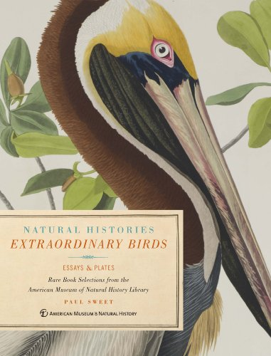 Foto do produto Natural Histories Extraordinary Birds: Essays & Plates of Rare Book Selections