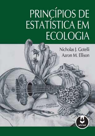 Foto do produto Princípios de Estatística em Ecologia