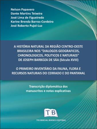 Foto do produto A História Natural da Região Centro-Oeste Brasileira nos `Dialogos Geograficos, Chronologicos, Polit.