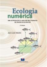 Ecologia Numérica - Uma Introdução à Análise Multivariada de Dados Ecológicos