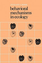 Behavioral Mechanisms in Ecology