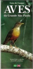 Guia de Campo: Aves da grande São Paulo