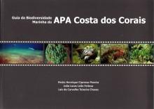 Guia da biodiversidade marinha da APA Costa dos Corais