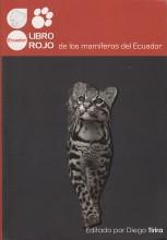 Libro Rojo de los Mamíferos del Ecuador