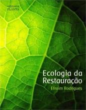 Ecologia da Restauração