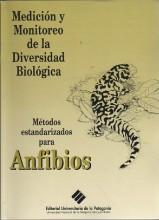 Medición y Monitoreo de la Diversidad Biológica - Métodos Estandarizados para Anfibios