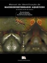 Manual de Identificação de Macroinvertebrados Aquáticos Do Estado do Rio de Janeiro